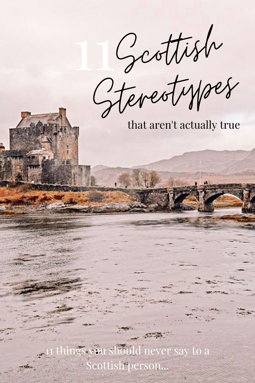 11 Scottish Stereotypes that aren't actually true