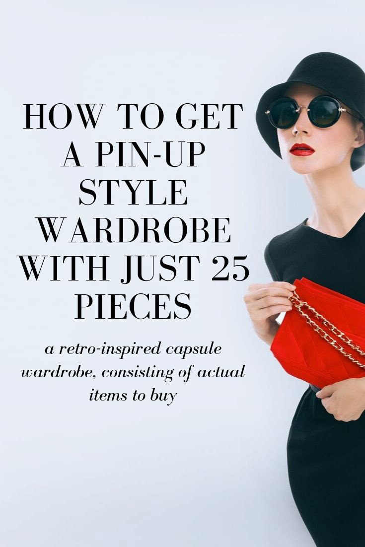 How to get a pin-up style capsule wardrobe with just 25 pieces