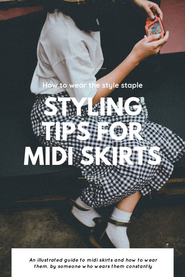 styling tips for midi skirts